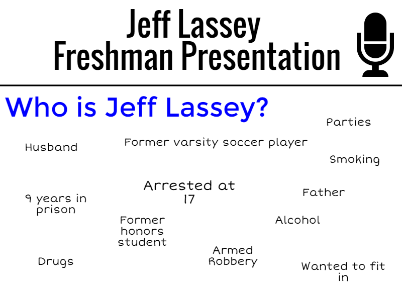 Jeff Lassey, Former Felon, Speaks to Freshmen